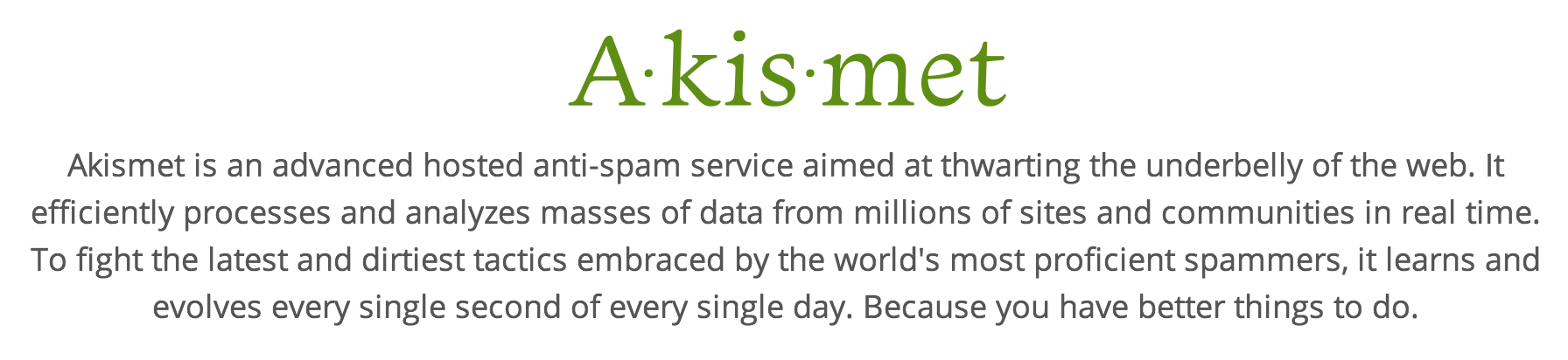 Akismet - Stop SPAM on your WordPress blog