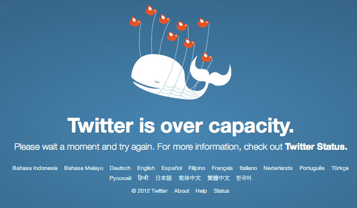 Twitter Down Today for me: Twitter is over capacity.