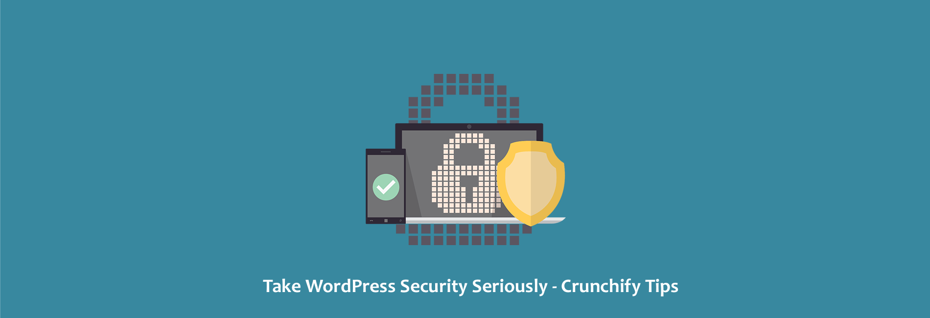 Take WordPress Security Seriously