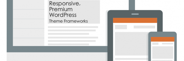 Best Responsive and Premium WordPress Theme Frameworks for your Incredible Websites – Theme Review