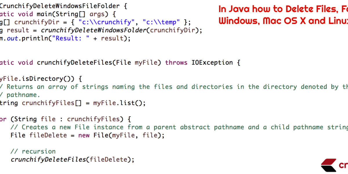 In Java how to Delete Files, Folders from Windows, Mac OS X and Linux OS?