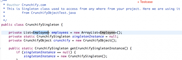 Complete End to End Java Tutorial with Singleton Object Employee, Crunchify Java POJO and Detailed TestCase