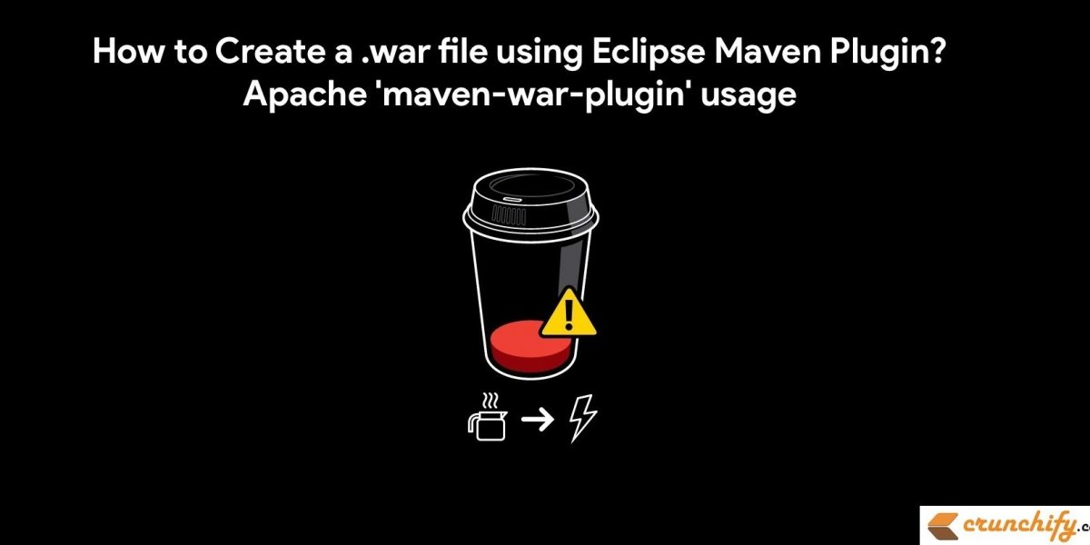How to Create a .war file using Eclipse Maven Plugin? Apache 'maven-war-plugin' usage