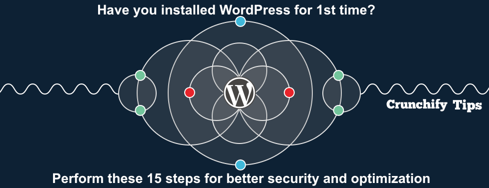 15 Essential Settings and Optimization Tasks After Installing WordPress for First Time