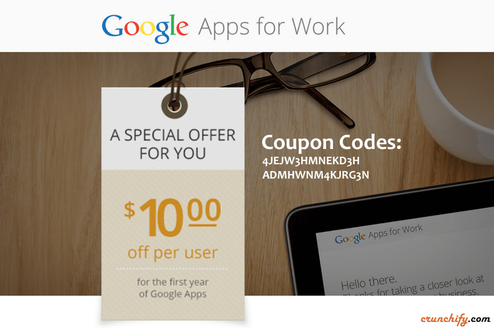 Google Apps for Work Promo Coupon Code by Crunchify