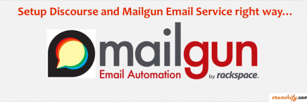 How to configure Mailgun Email Server on Discourse Forum correct way? – Detailed and Verified Steps