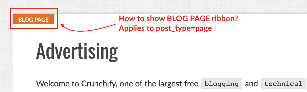 How to add Post PAGE and Post Blog Ribbon like on Crunchify - Genesis Framework