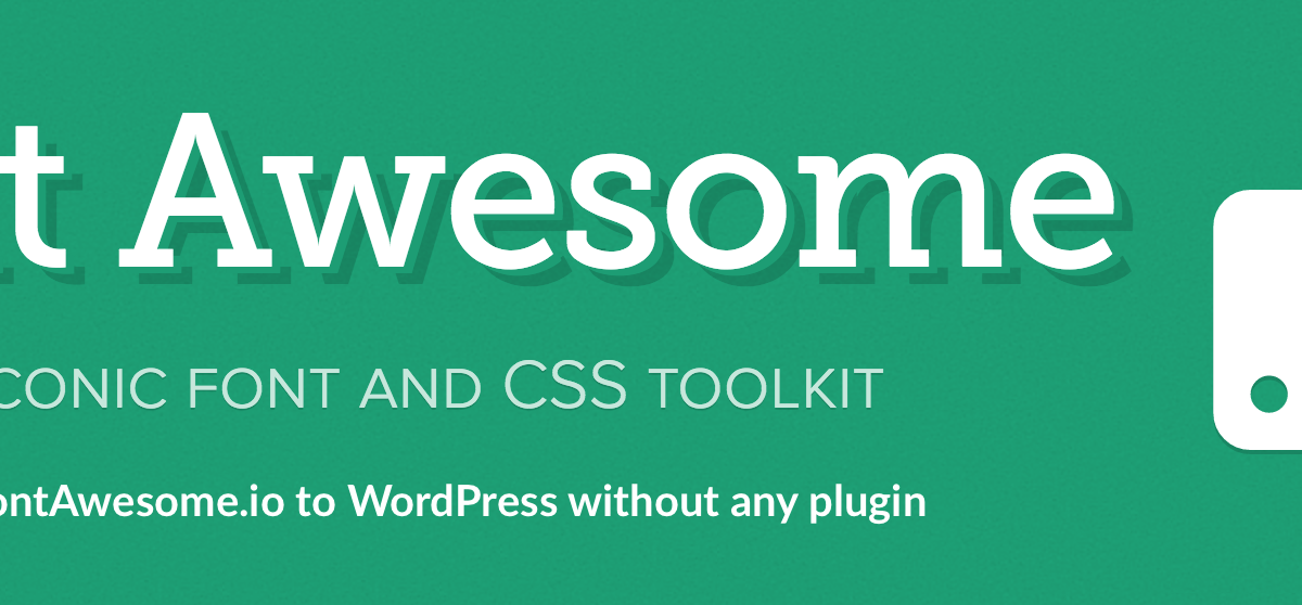 How to add FontAwesome.io Fonts to WordPress without any Plugin?