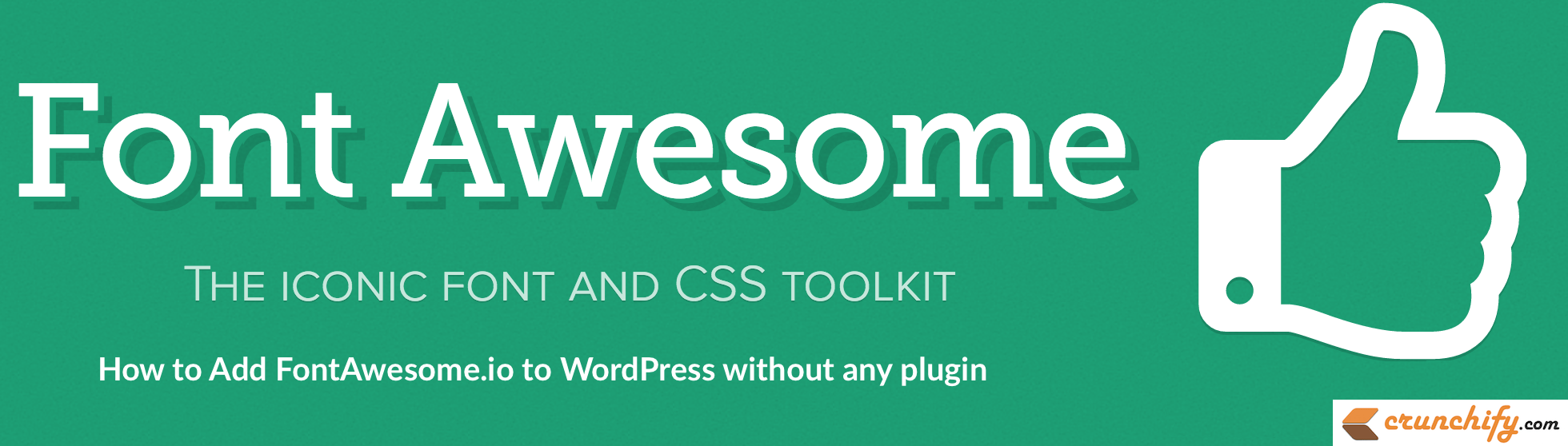 how-to-add-fontawesome-io-to-wordpress-without-any-plugin-crunchify-tips