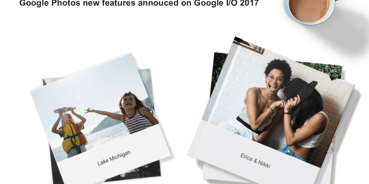 Google Photos Shared Library, Photo Book and More from Google I/O 2017