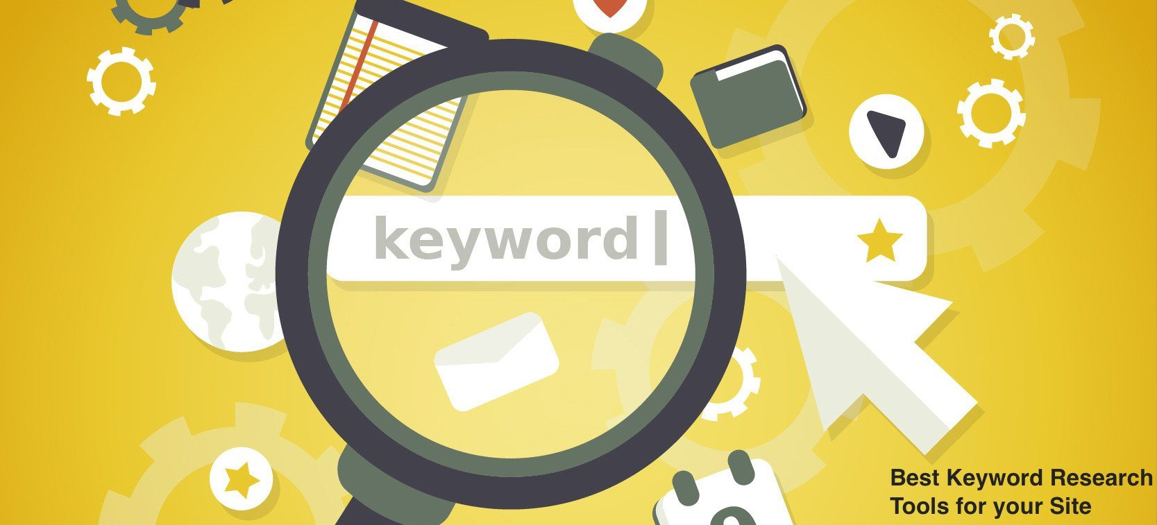 Best Keyword Research Tools for your Site