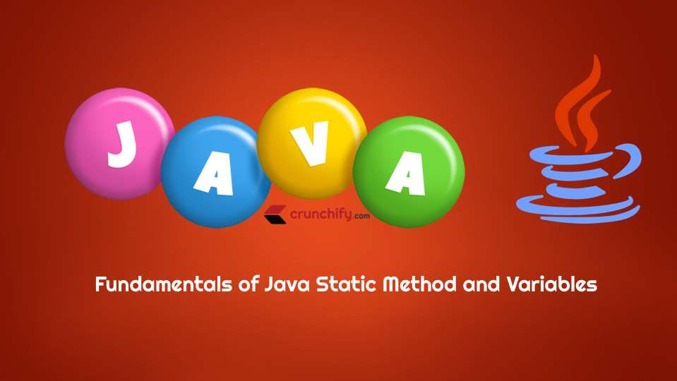 Beginner Guide to Java Static Methods, Variables, Static Block and Class with Example