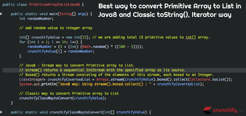 Best way to convert Primitive Array to List in Java8 and Classic toString(), Iterator way