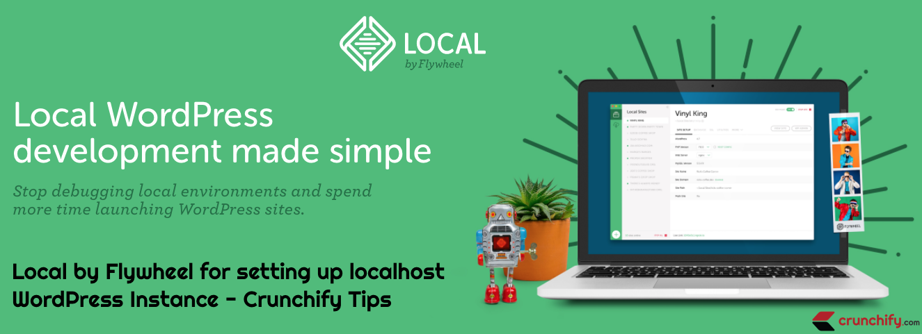 Local by Flywheel for setting up localhost WordPress setup