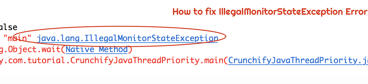 How to Fix Exception in thread main – java.lang.IllegalMonitorStateException Error on Thread.wait()