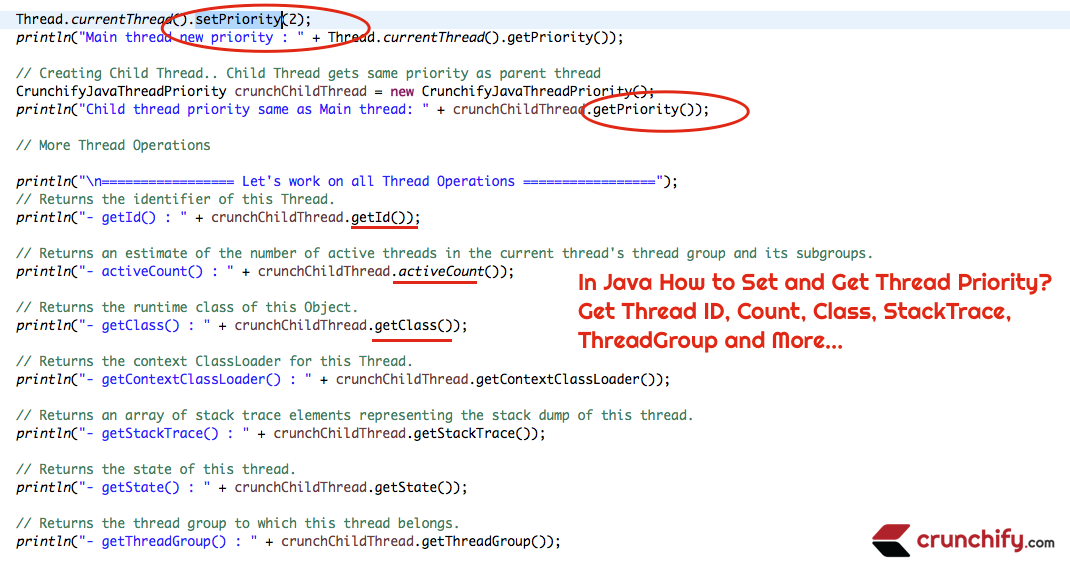 In Java How to Set and Get Thread Priority? Get Thread ID, Count, Class, StackTrace, ThreadGroup and More