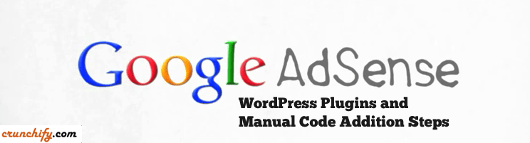 Google Adsense Plugins and Manual Steps for WordPress Site