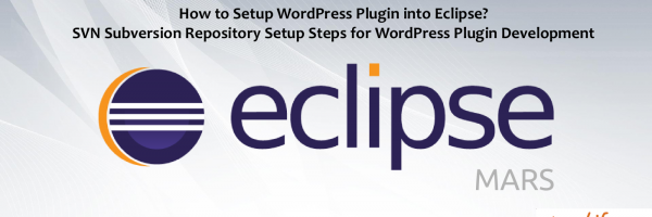 How to Setup WordPress Plugin into Eclipse? SVN Subversion Repository Setup Steps for WordPress Plugin Development