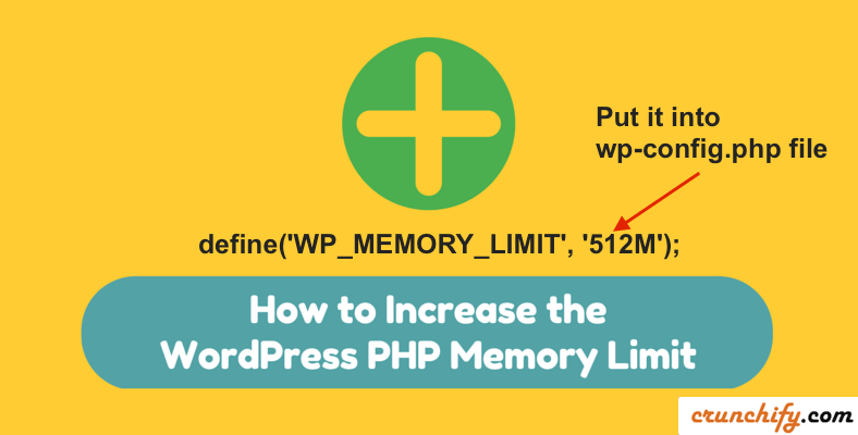 Increase WordPress Memory Limit by Crunchify