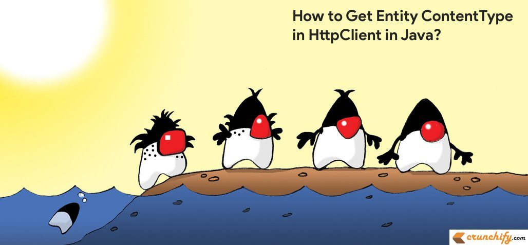 Java: How to Get Entity ContentType in HttpClient? • Crunchify