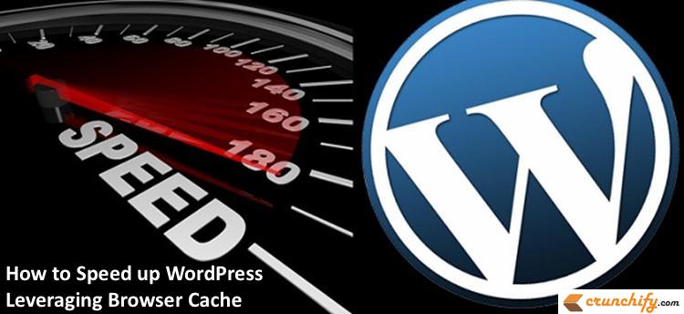 How to Speed up WordPress Leveraging Browser Cache - Crunchify