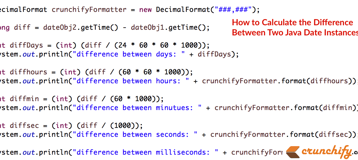 How to Calculate the Difference Between Two Java Date Instances