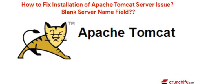 Apache Tomcat - Server Name issue in Eclipse