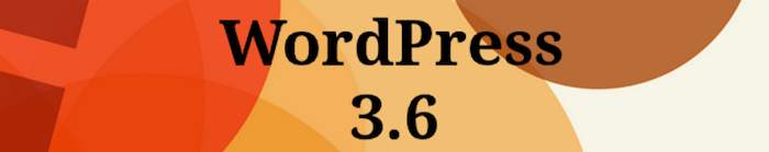 WordPress 3.6 - Oscar Launched