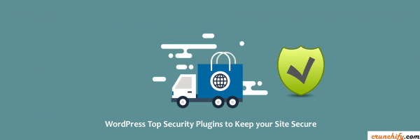 WordPress Top Security Plugins Review to Keep your Site Secure – Do I use that? Hmm.. Read Details