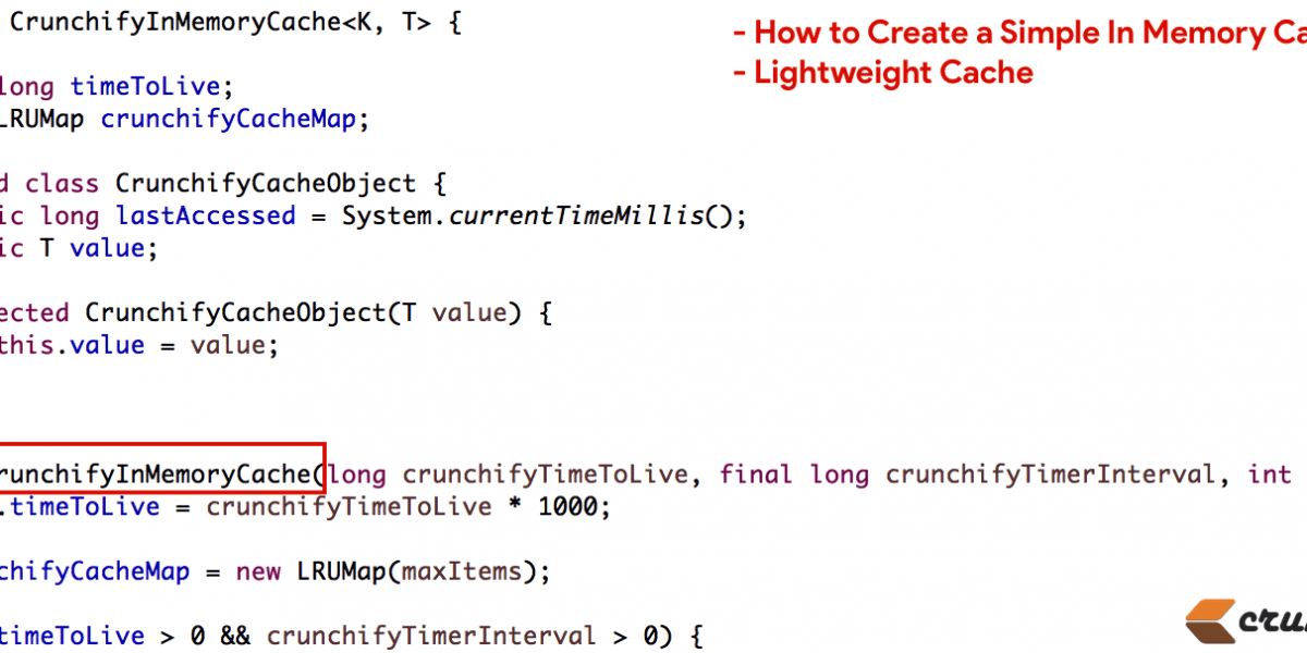 How to Create a Simple In Memory Cache in Java (Lightweight Cache)