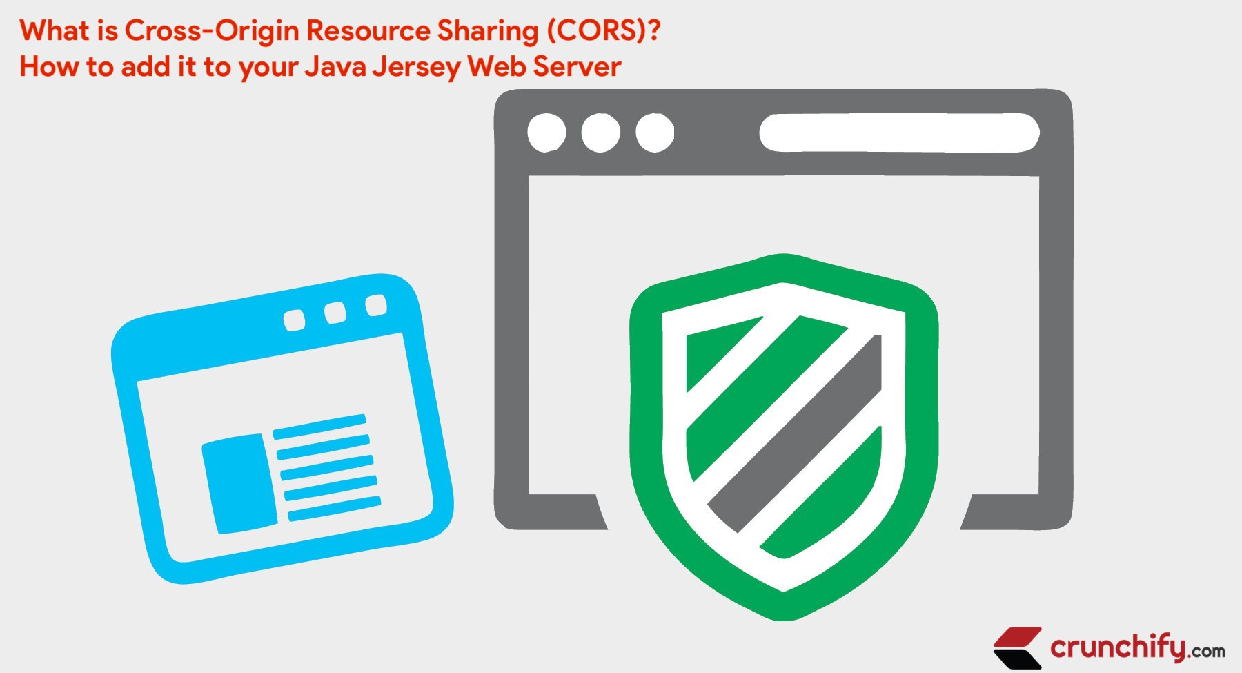 Cross-Origin Resource Sharing (CORS) Tutorial by Crunchify