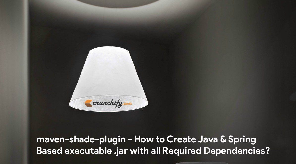 "Use ""maven-shade-plugin"" to Create just 1 Executable jar with all"