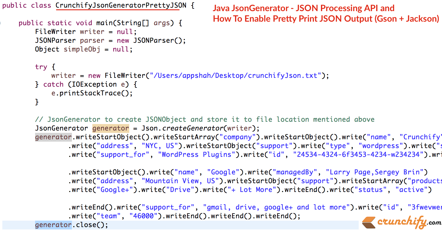 Java JsonGenerator - JSON Processing API and How To Enable Pretty Print JSON  Output (Gson + Jackson) • Crunchify