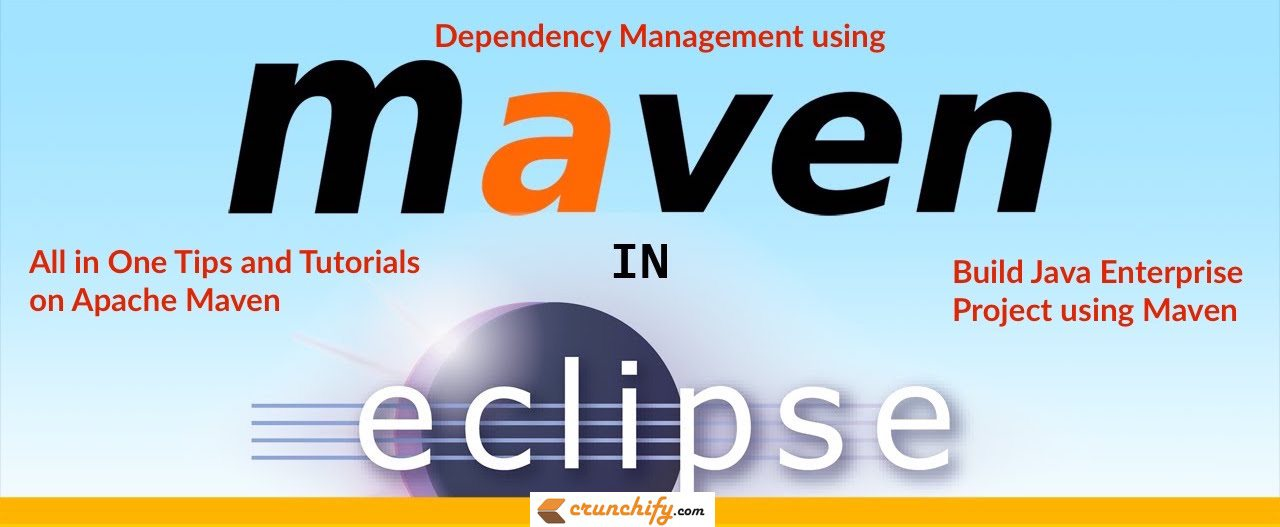all-in-one-tips-and-tutorials-on-apache-maven-build-java-enterprise-project-using-maven