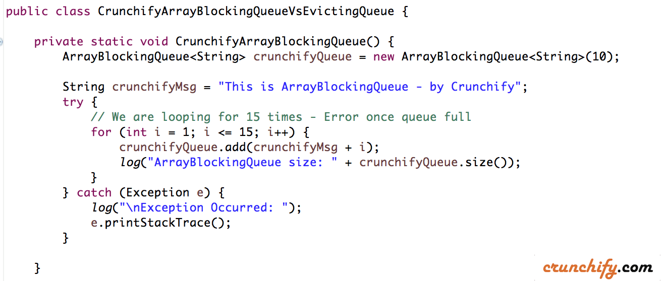 Crunchify ArrayBlockingQueue Vs EvictingQueue Example