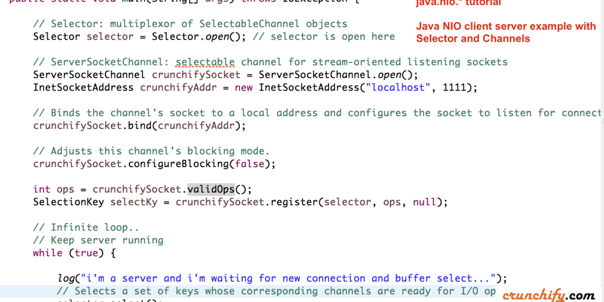 Java NIO (Non-blocking I/O) with Server-Client Example – java.nio.ByteBuffer and channels.Selector – Java NIO Vs. IO