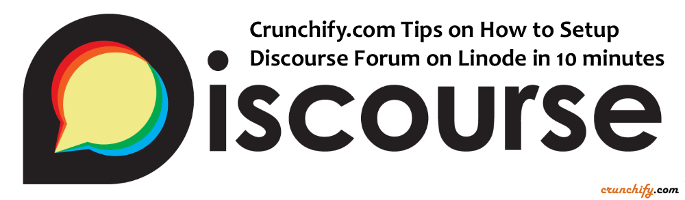 Crunchify Tips on How to Setup Discourse on Linode in 10 minutes