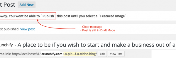 WordPress Tips: How to Force User to Upload Featured Image before Publishing a post
