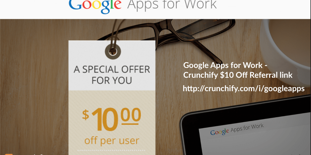 G Suite [Google Apps] For Works Review: $10 off per user per year coupon code