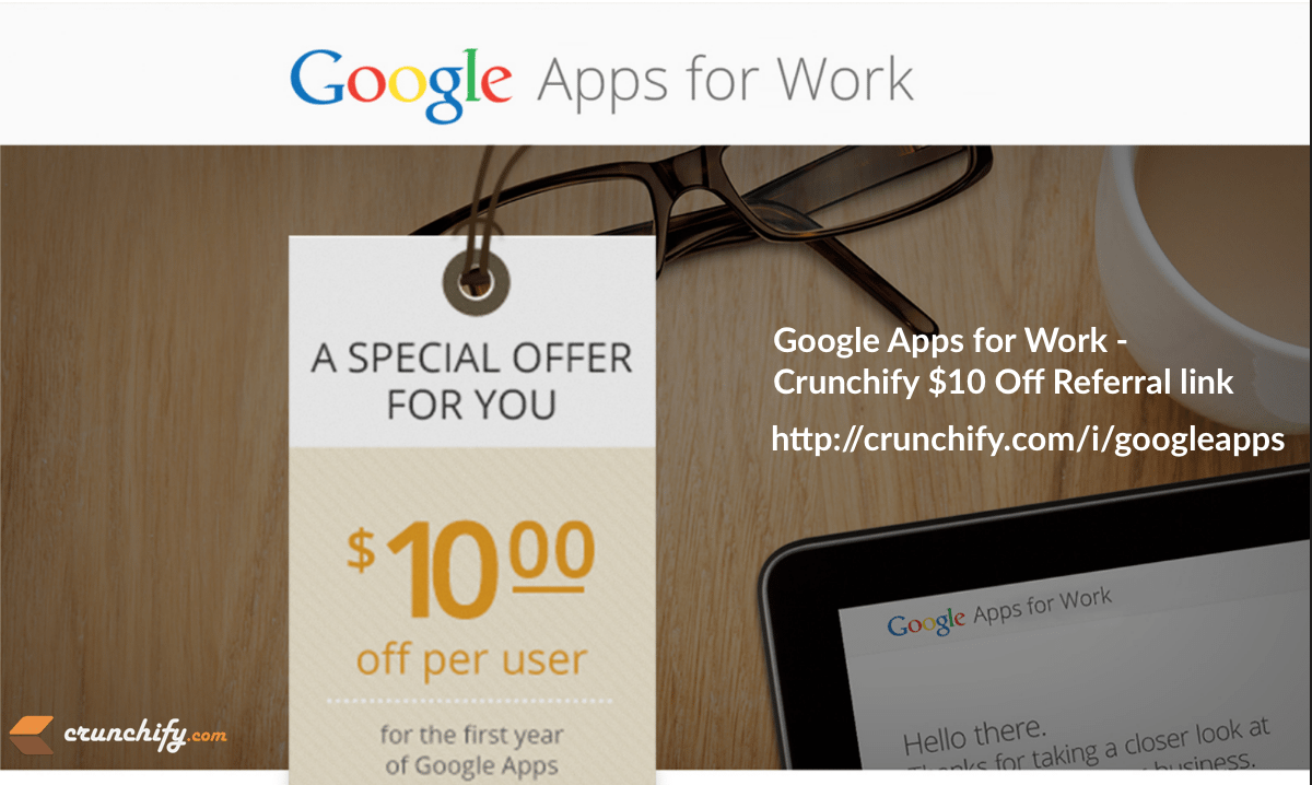 Google Apps for Work - Crunchify $10 Off Referral link