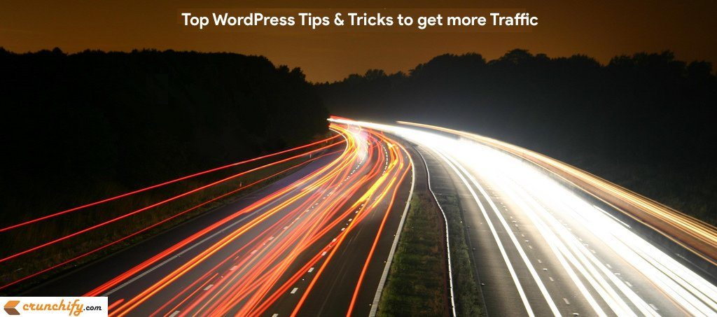 Top WordPress Tips, Tricks and Plugins to Generate More Traffic – My personal touch on how to get trust from Users