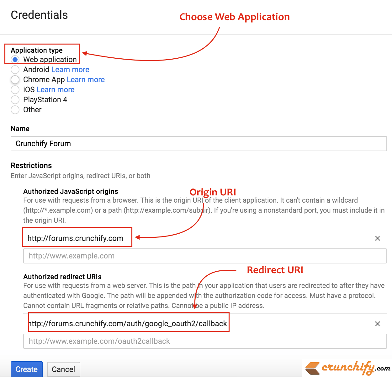 Choose Web Application and provide Origin URI and Redirect URI