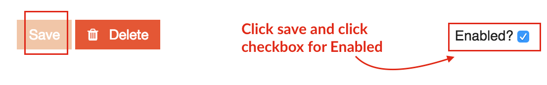 Save changes and Click on Enabled Checkbox