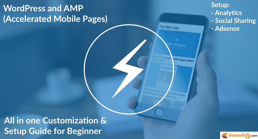 How to Setup WordPress & AMP: Accelerated Mobile Pages: Setup Analytics, AdSense, Social Media Guide Attached