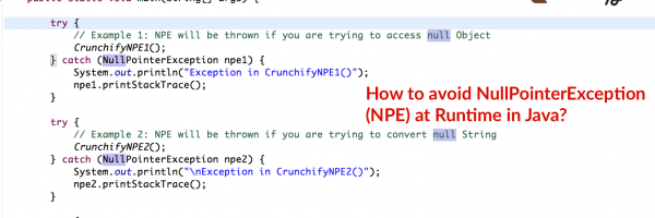 Have you Noticed java.lang.NullPointerException (NPE)? 8 Best Practices to Avoid runtime NPE in Java