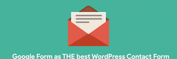3 Best Free Contact Form Plugins for WordPress – Google Form is my Favorite