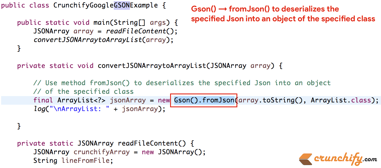 How to use Gson -> fromJson() to convert the specified JSON into an Object  of the Specified Class • Crunchify