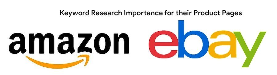 Amazon and eBay - Importance of Keyword Research