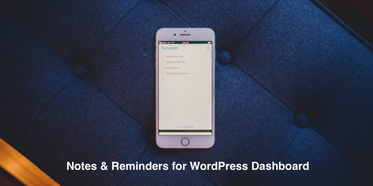 How to Add Notes, Reminders and Instructions to WordPress Dashboard – Plugins Compared