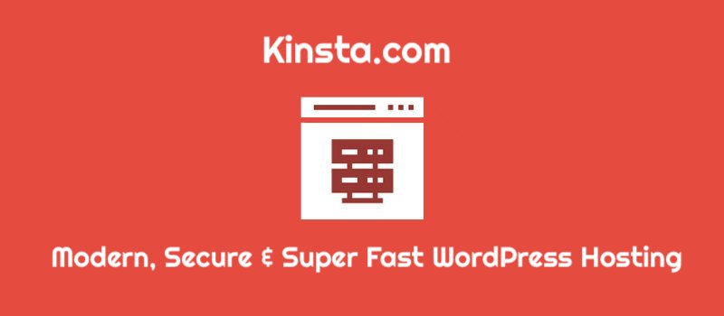 Kinsta – Modern, Secure and Super Fast WordPress Hosting